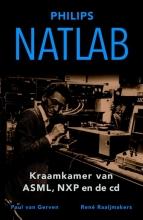 Paul van Gerven, René  Raaijmakers Natlab - Kraamkamer van ASML, NXP en de cd
