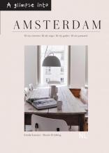 Linda  Loenen A glimpse into Amsterdam