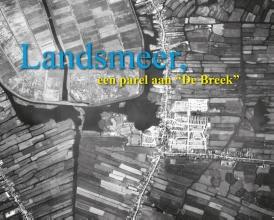Landsmeer, een parel aan de Breek