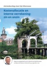 Gijs Hiltermann , Kostenallocatie en interne verrekening: zin en onzin