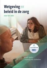 Joanna van Eekelen Asaf Gafni, Wetgeving en beleid in de zorg voor het mbo