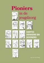 Jan van der Ploeg , Pioniers in de jeugdzorg