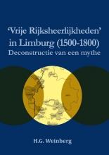 Harry Weinberg , Vrije Rijksheerlijkheden in Limburg (1500-1800