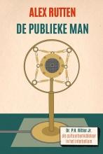 Alex Rutten , De publieke man
