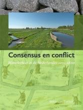 Milja van Tielhof , Consensus en conflict