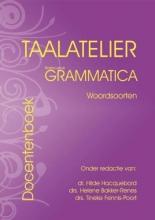 H.W. Bakker-Renes , Taalatelier Woordsoorten basiscursus grammatica Docentenboek
