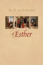M. van de Ketterij , Esther