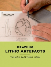 Yannick  Raczynski-Henk Drawing Lithic Artefacts