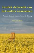 Otto Verschoof , Ontdek de kracht van het anders waarnemen