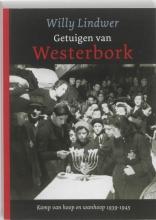 Willy Lindwer , Getuigen van Westerbork