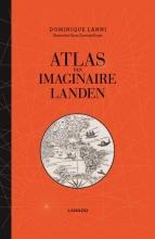 Dominique  Lanni Atlas van imaginaire landen