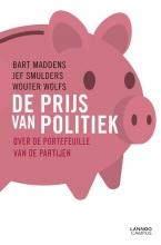Bart  Maddens, Jef  Smulders, Wouter  Wolfs De prijs van politiek