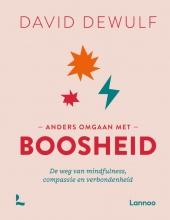 David Dewulf , Anders omgaan met boosheid