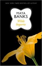 Maya  Banks Wilde begeerte