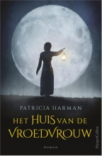 Patricia Harman , Het huis van de vroedvrouw