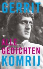 Gerrit Komrij , Alle gedichten