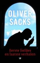 Oliver Sacks , Eerste liefdes en laatste verhalen