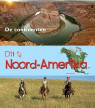 Chris  Oxlade Dit is Noord-Amerika
