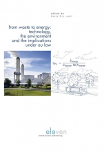 , From Waste to Energy: Technology, The Environment and the Implications under EU Law
