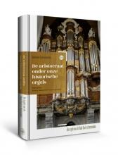 Gert Eijkelboom , De aristocraat onder onze historische orgels