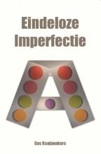 Cas Raaijmakers , Eindeloze imperfectie