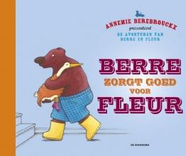 Annemie Berebrouckx , Berre zorgt goed voor Fleur