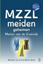 Marion van de Coolwijk , Geheimen