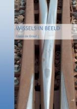Erwin De Graaf , Wissels in Beeld