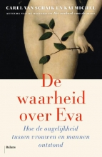 Kai Michel Carel van Schaik, De waarheid over Eva