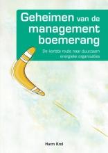 Harm Krol , Geheimen van de managementboemerang