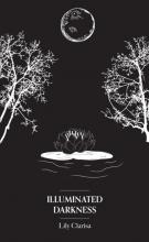 Lily  Clarisa Illuminated Darkness