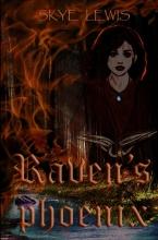 Skye Lewis , Raven`s Phoenix