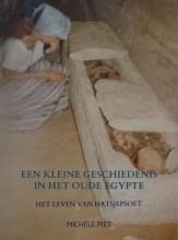 Michèle Piet , Een kleine geschiedenis in het Oude Egypte