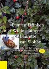 Laurette van Slobbe Eten en drinken met wilde planten
