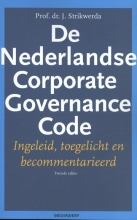 J. Strikwerda , De Nederlandse Corporate Governance Code
