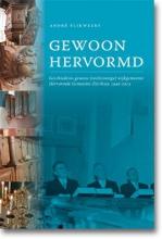 Andre  Flikweert Gewoon hervormd 1940-2013