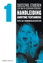Brenda  Westra Succesvol studeren voor LAC, deel 1 Handleiding Auditing Tentamens