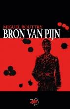 Miguel Bouttry , Bron van pijn