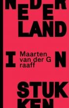 Maarten van der Graaff , Nederland in stukken