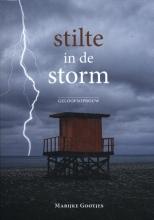 Marijke Gootjes , Stilte in de storm