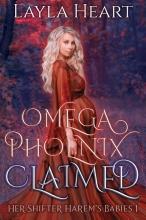 Layla Heart , Omega Phoenix: Claimed