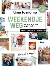 Time To Momo Redactie , Weekendje weg