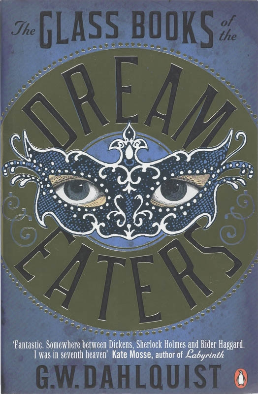 , G. W.  Dahlquist,Glass Books of the Dream Eaters, The