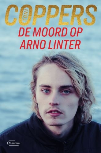 Toni Coppers,De moord op Arno Linter