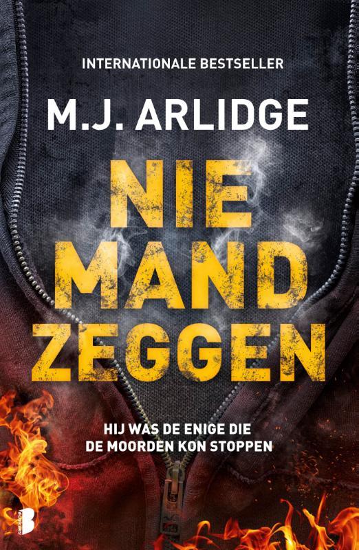 M.J. Arlidge,Niemand zeggen