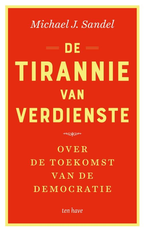 Michael J. Sandel,De tirannie van verdienste