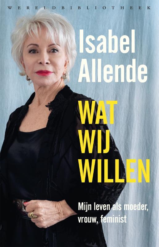 Isabel Allende,Wat wij willen