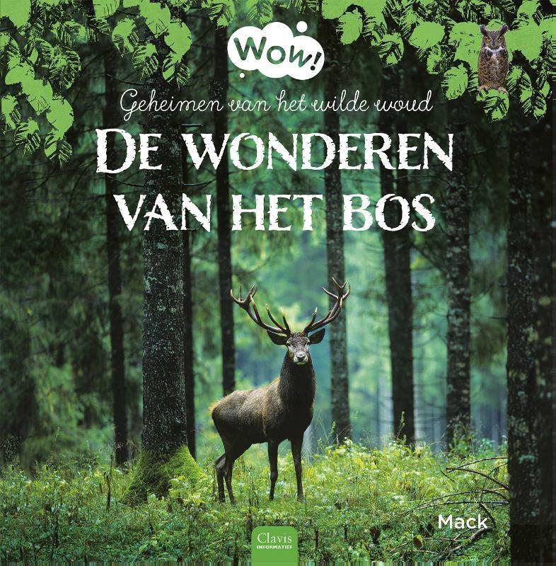 Mack van Gageldonk,De wonderen van het bos
