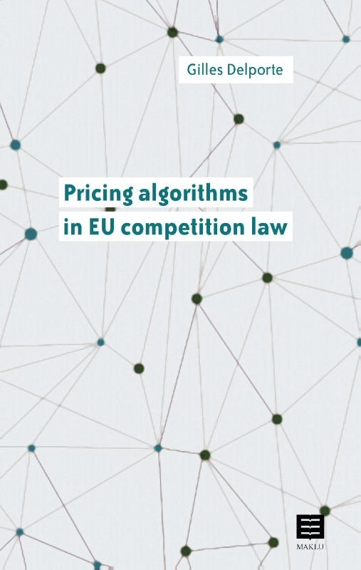 Gilles Delporte,Pricing algorithms in EU competition law