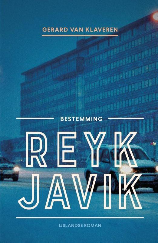 Gerard van Klaveren,Bestemming Reykjavik